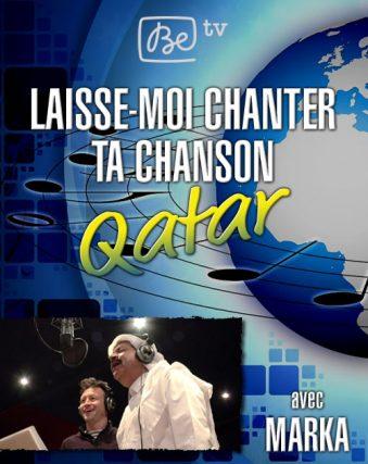 4-LaisseMoiChanterTaChansonQatar